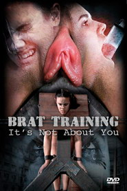 Brat training it s not about...